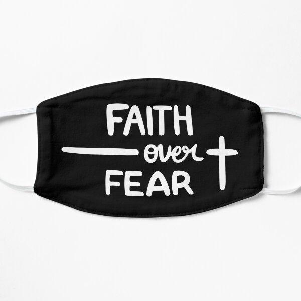 Faith Over Fear Flat Mask