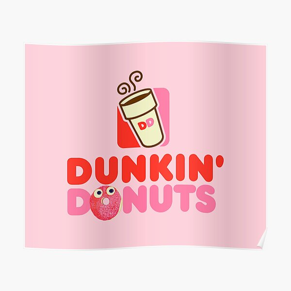Pink logo Dunkin Donuts  Poster