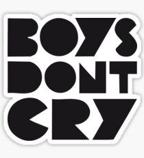 BOYS DONT CRY Sticker