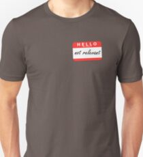 Hello My Name Is - Not Relevant T-Shirt