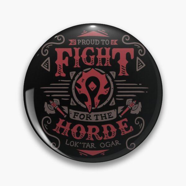 Fight for the Horde Pin