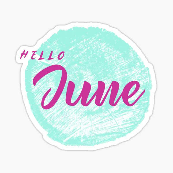 Hello June Sticker