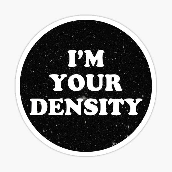 densidad Pegatina