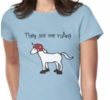 They See Me Rolling - Roller Derby Unicorn Womens Fitted T-Shirt