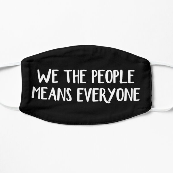 We the people means everyone Mask