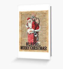 Ho,Ho Merry Chirstmas Santa Claus In Chimney Dictionary Art Greeting Card