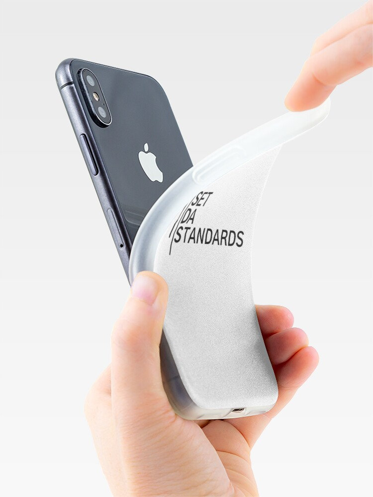 Alternate view of I Set Da Standards - White iPhone Case & Cover