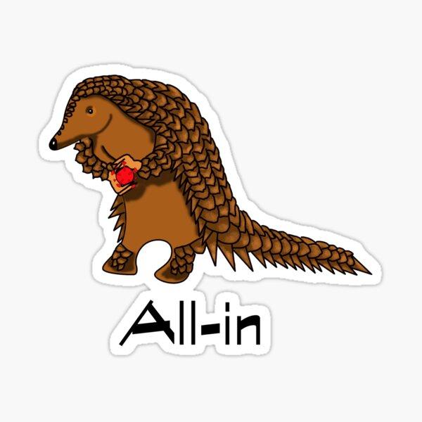 All-in - Pangolin carrying corona Sticker