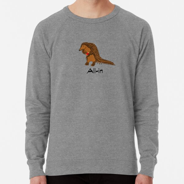 All-in - Pangolin carrying corona Lightweight Sweatshirt