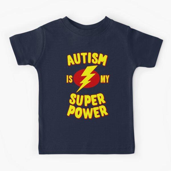 Autism is My Super Power Kids T-Shirt