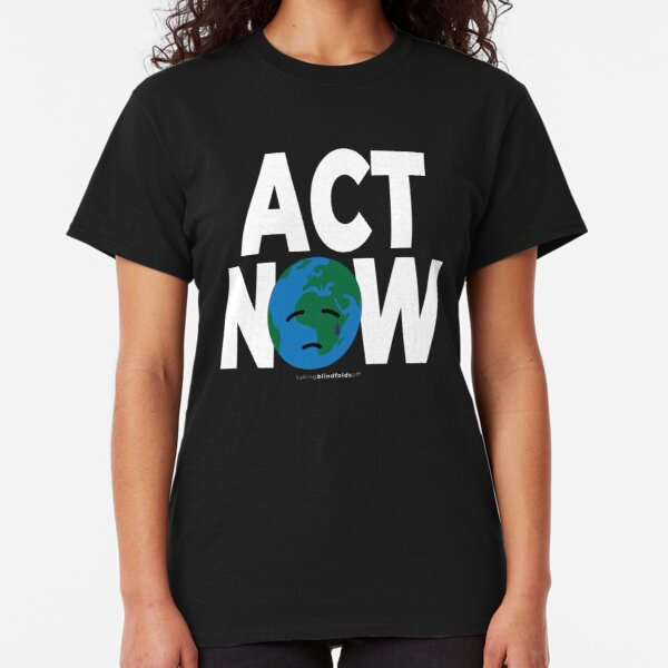 Climate Activist Graphics #takingblindfoldsoff 45 Classic T-Shirt