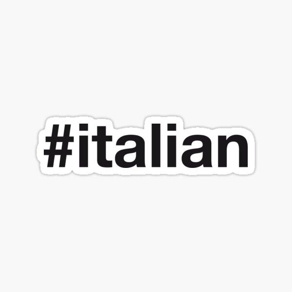 ITALIAN Hashtag Sticker
