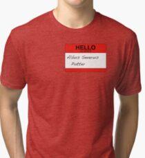 HELLO my name is...Albus Severus Potter! Tri-blend T-Shirt