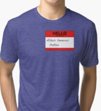 HELLO my name is...Albus Severus Potter! Tri-blend T-Shirt