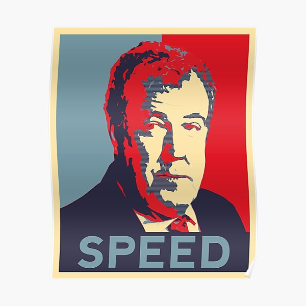 Jeremy Clarkson - Speed Poster