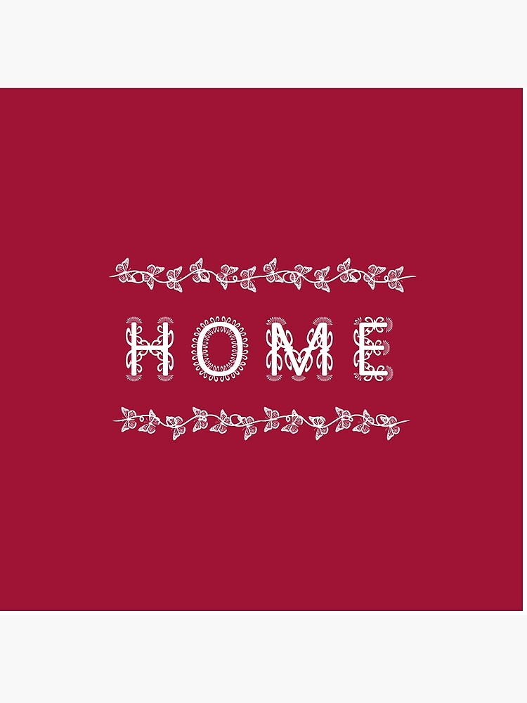 The Word Home Red and White by RootSquare