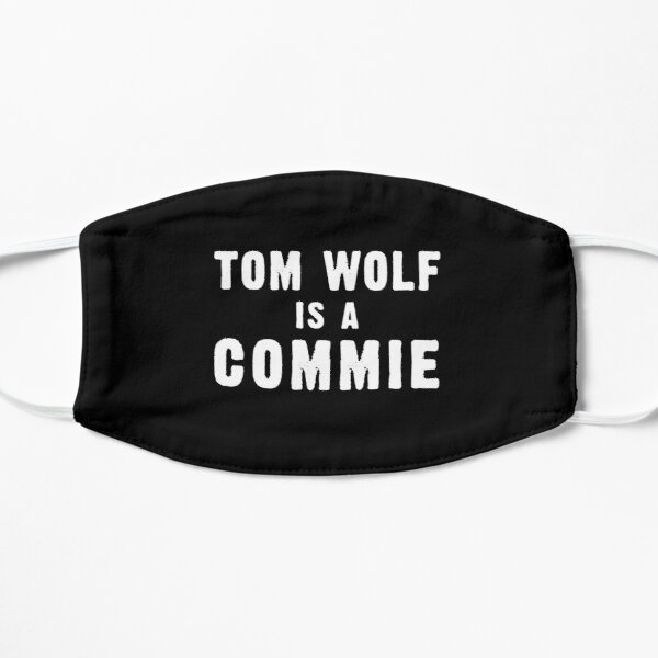 TOM WOLF IS A COMMIE Mask