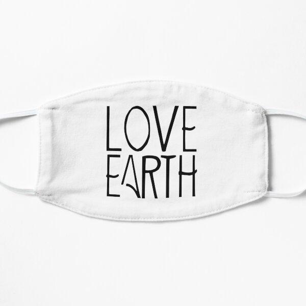 Liebe die Erde Flache Maske