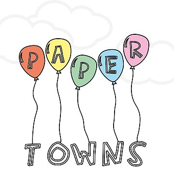 Paper Towns by EverySongEnds