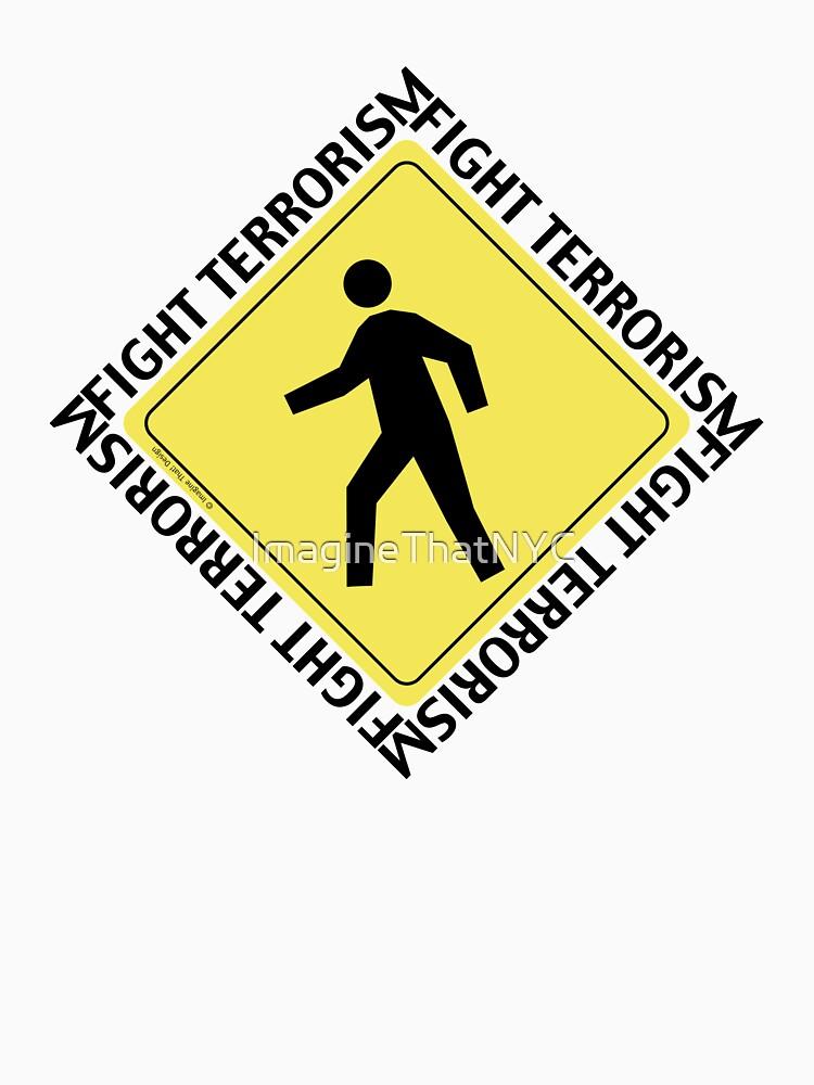 Fight Terrorism Walk by ImagineThatNYC