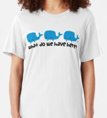 Whale Whale Whale (Dark Text) Slim Fit T-Shirt