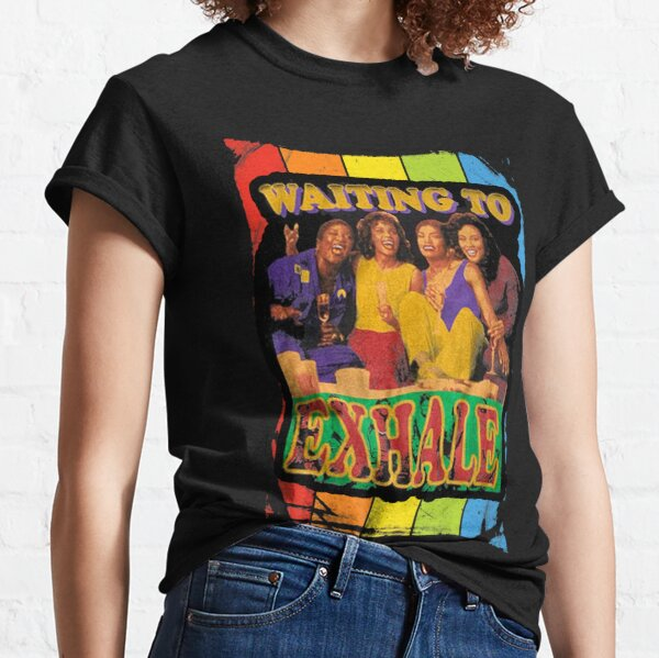 waiting to exhale t shirt ,waiting to exhale face mask Classic T-Shirt