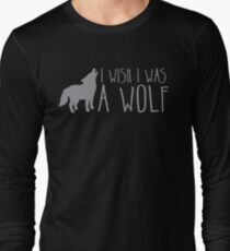 I wish I was a WOLF T-Shirt