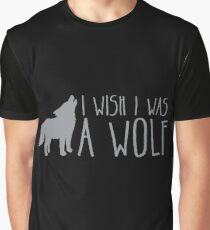 I wish I was a WOLF Graphic T-Shirt