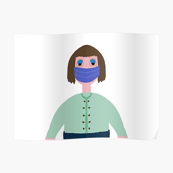 Girl with mouth mask drawing Poster