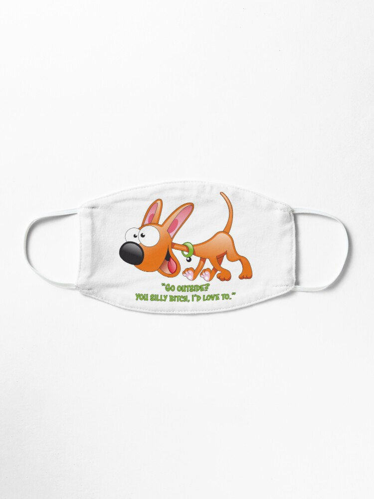 Alternate view of Dogs Are Out The Door II Mask
