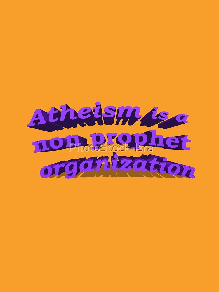 Atheism is a non prophet organization by PhotoStock-Isra