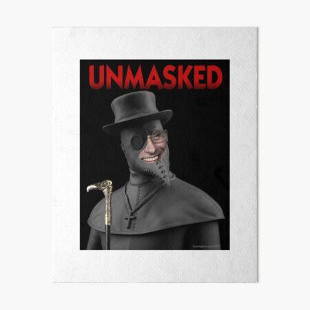 Unmasked Art Board Print