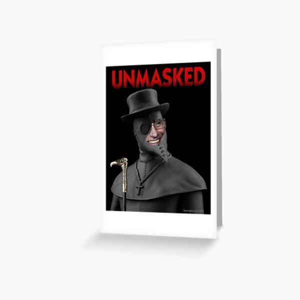Unmasked Greeting Card