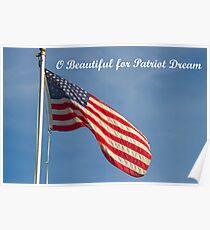 American Flag Patriot Dream  Poster