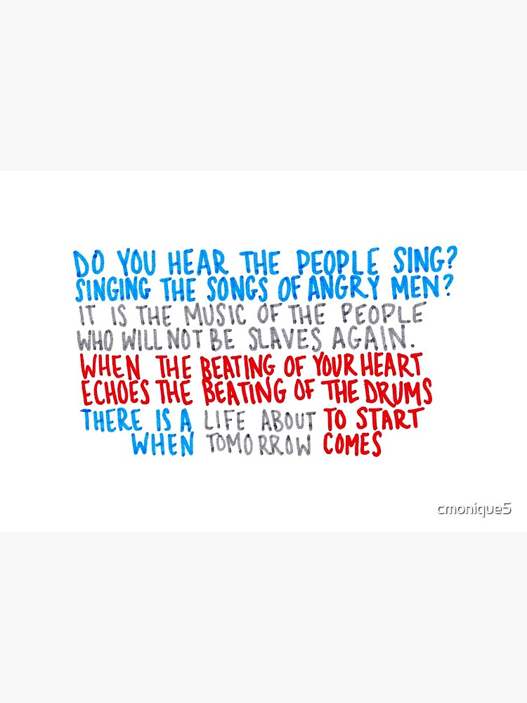 Do You Hear the People Sing? by cmonique5