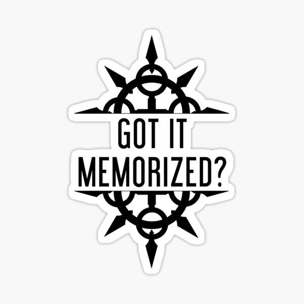 Got It Memorized? - Black Sticker