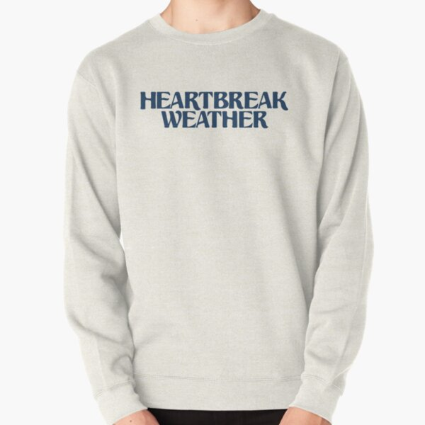 Heartbreak Weather Pullover Sweatshirt