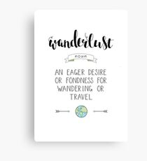 Wanderlust Definition - Adventure Canvas Print