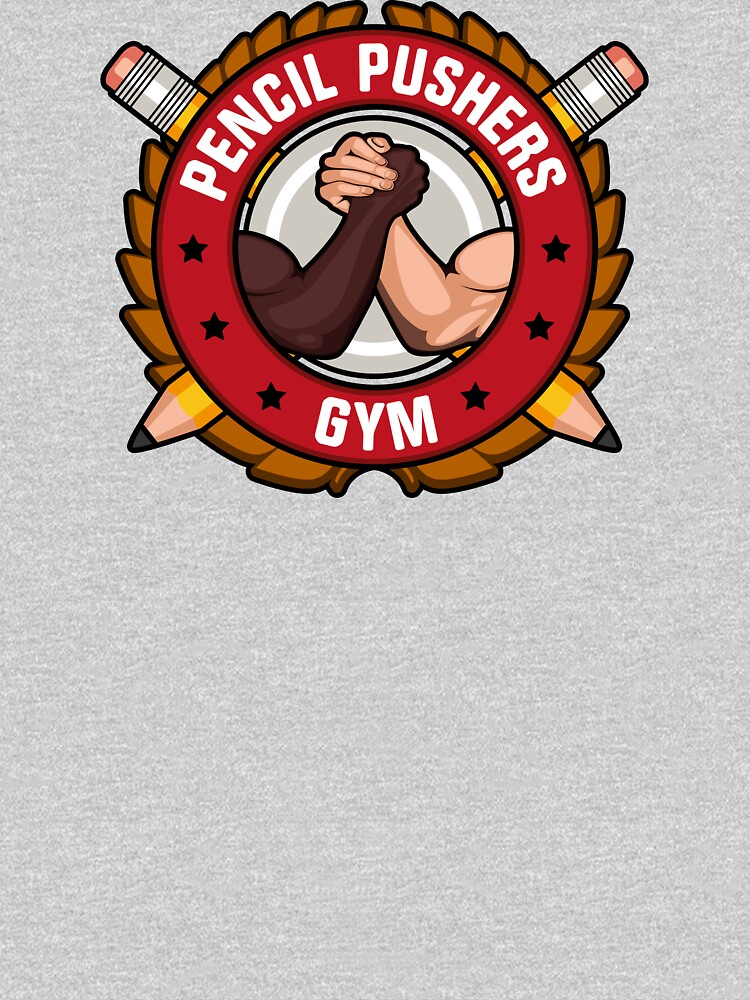TShirtGifter presents: Pencil Pushers Gym | Unisex T-Shirt