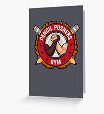 Pencil Pushers Gym Greeting Card