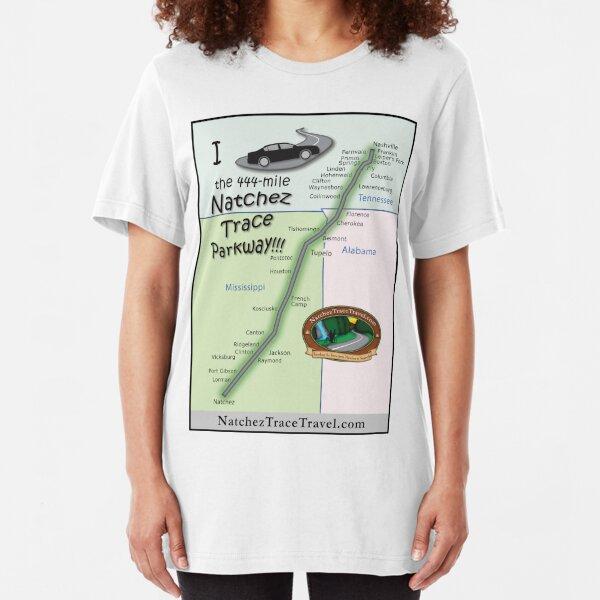 I drove the Natchez Trace Parkway. Slim Fit T-Shirt