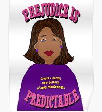 Prejudice Is Predictable Poster