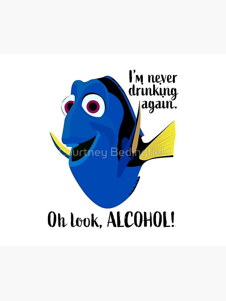 Dory I'm Never Drinking Again by courtneybedingf