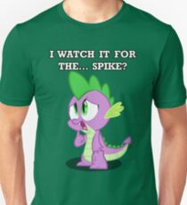 For the... Spike? T-Shirt