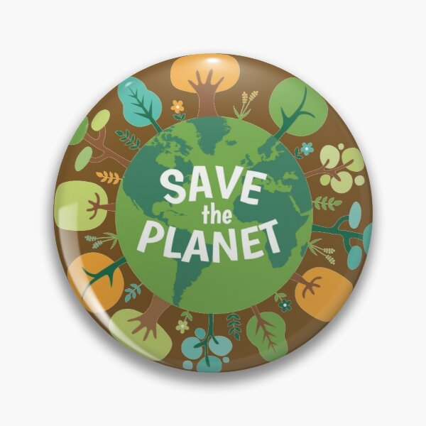 Save The Planet Pin