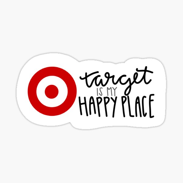 Target is my happy place  Sticker
