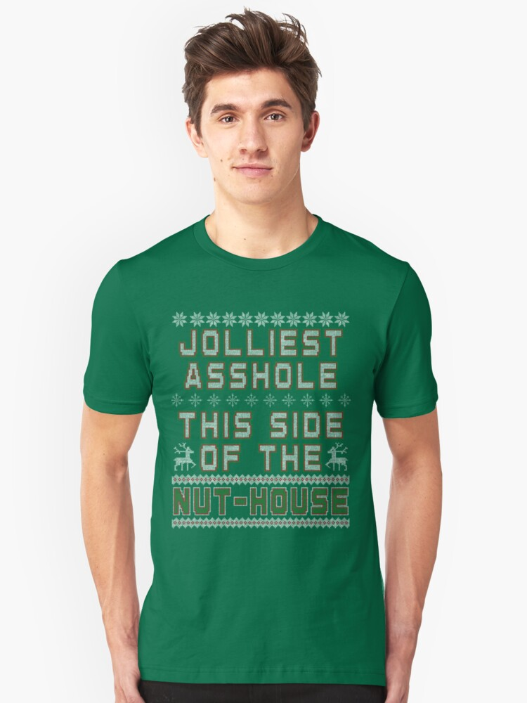 Christmas Vacation - Jolly Asshole Shirts Only Unisex T-Shirt Front