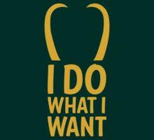 I do what I want | Unisex T-Shirt