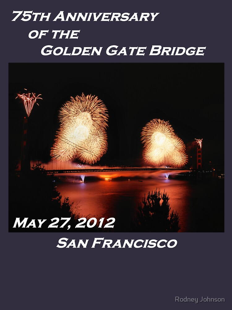 Fireworks - 75th Anniversary of the Golden Gate Bridge by rodneyj46