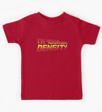 I'm Your Density Kids Tee